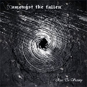 Amongst the Fallen - Rise to Victory