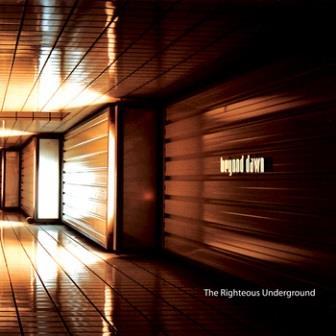 Beyond Dawn - The Righteous Underground