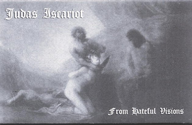 Judas Iscariot - From Hateful Visions