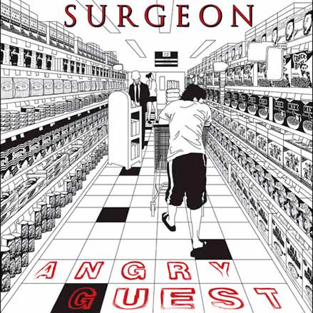 Surgeon - Angry Guest