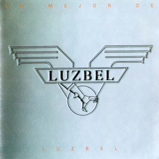 Luzbel - Lo mejor de Luzbel