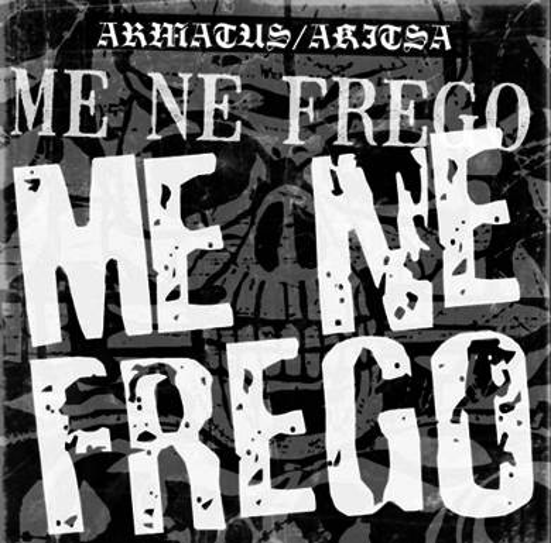 Akitsa / Armatus - Me Ne Frego