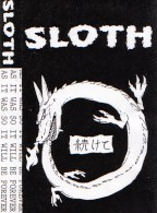 Sloth - As It Was So It Will Be Forever