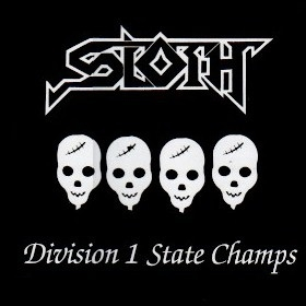 Sloth - Division 1 State Champs