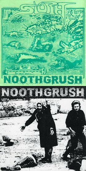 Noothgrush / Sloth - Sloth / Noothgrush