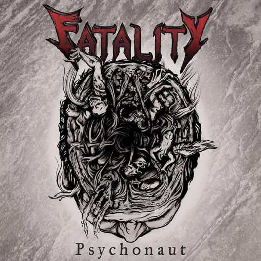 Fatality - Psychonaut