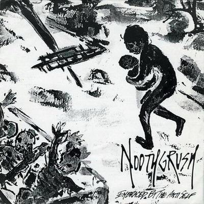 Noothgrush - Embraced by the Anti Self