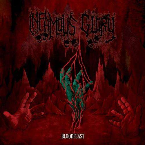 Infamous Glory - Bloodfeast
