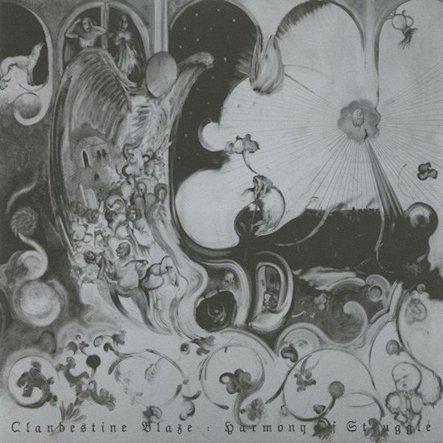 Clandestine Blaze - Harmony of Struggle