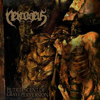 Nekrodeus - Putrid Scent of Grave Perversion