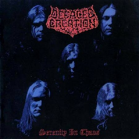 Defaced Creation - Serenity in Chaos