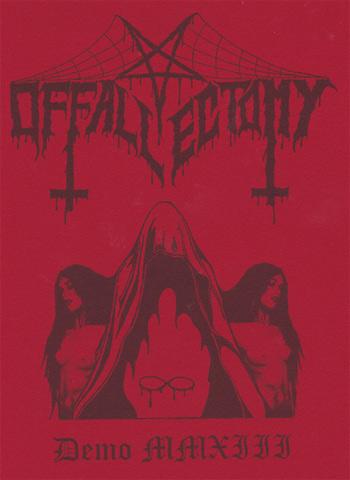 Offallectomy - Demo MMXIII