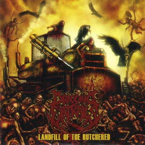 Dragging Entrails - Landfill of the Butchered