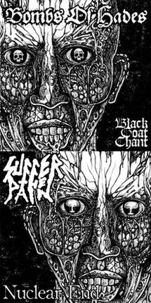 Bombs of Hades / Suffer the Pain - Black Goat Chant / Nuclear End
