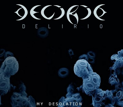 Delirio - My Desolation