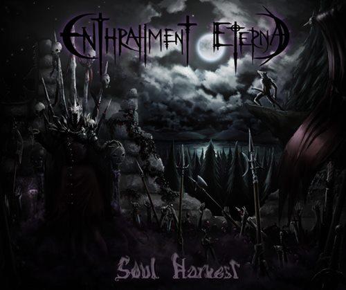 Enthrallment Eternal - Soul Harvest