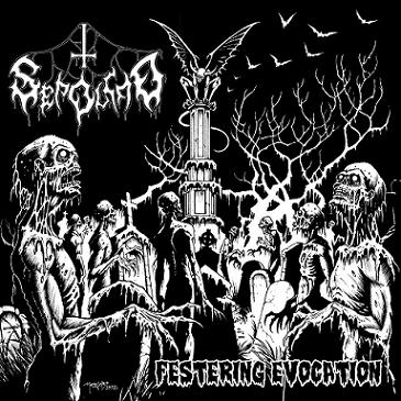Sepolcro - Festering Evocation