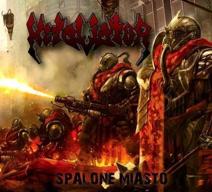 Metaliator - Spalone miasto