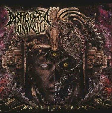 Disfigured Divinity - Zapotectron