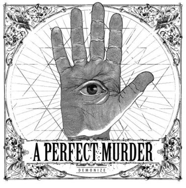 A Perfect Murder - Demonize