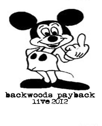 Backwoods Payback - Live 2012