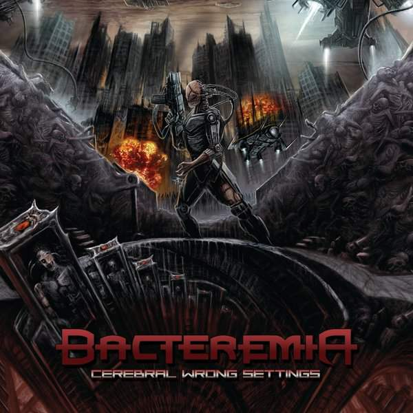Bacteremia - Cerebral Wrong Settings