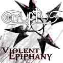 Corruptus - Violent Epiphany