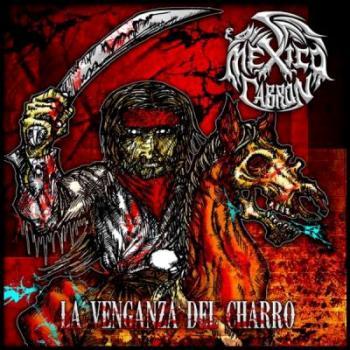 México Cabrón - La venganza del charro