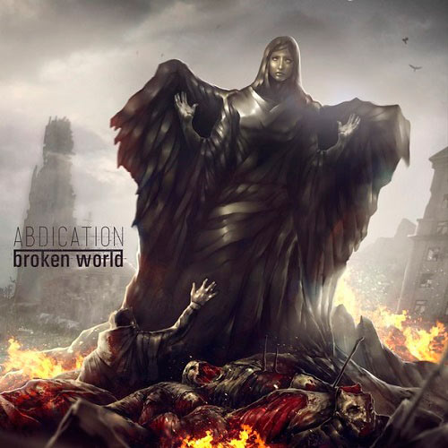 Abdication - Broken World