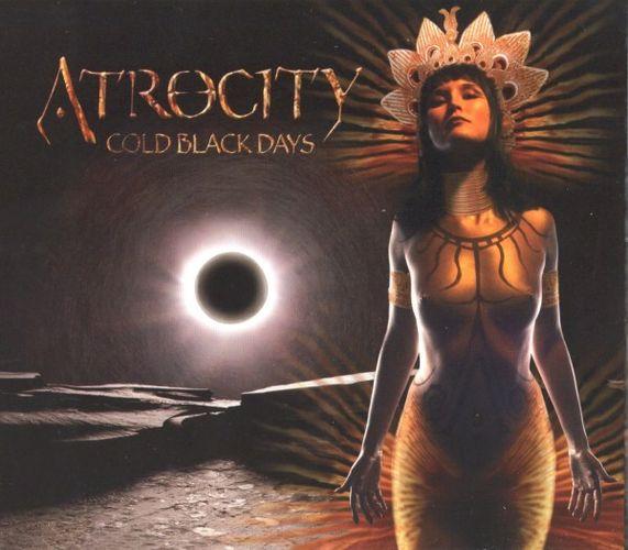 Atrocity - Cold Black Days