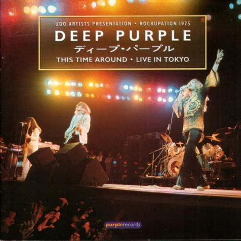 Deep Purple - This Time Around - Live in Tokyo 1975