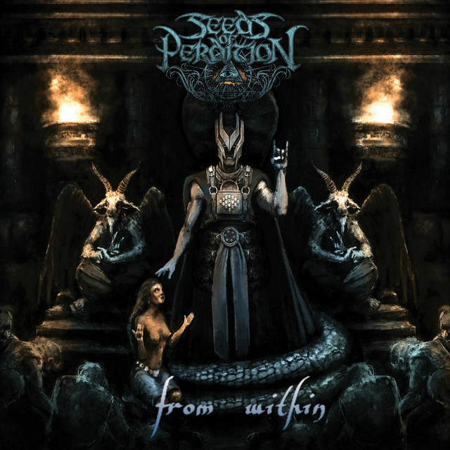 Seeds of Perdition - From Within