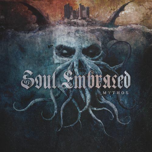Soul Embraced - Mythos