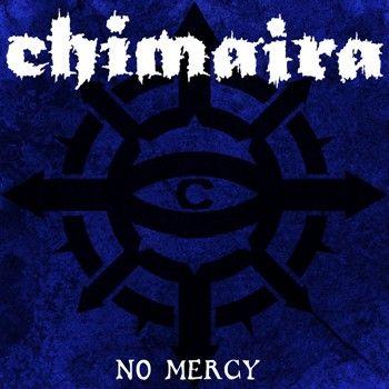 Chimaira - No Mercy