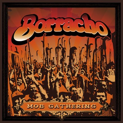 Borracho - Mob Gathering