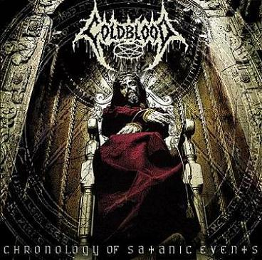 Coldblood - Chronology of Satanic Events