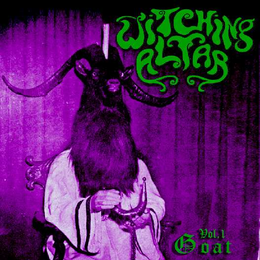 Witching Altar - Vol. 1 - Goat