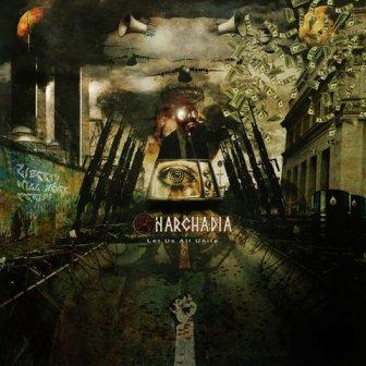 Anarchadia - Let Us All Unite