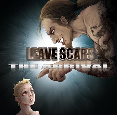 Leave Scars - The Arrival