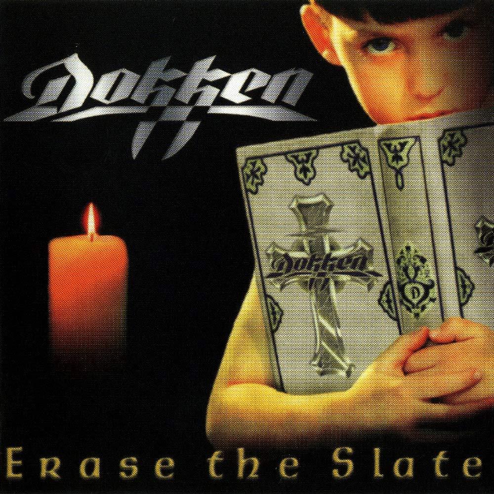 Dokken - Erase the Slate