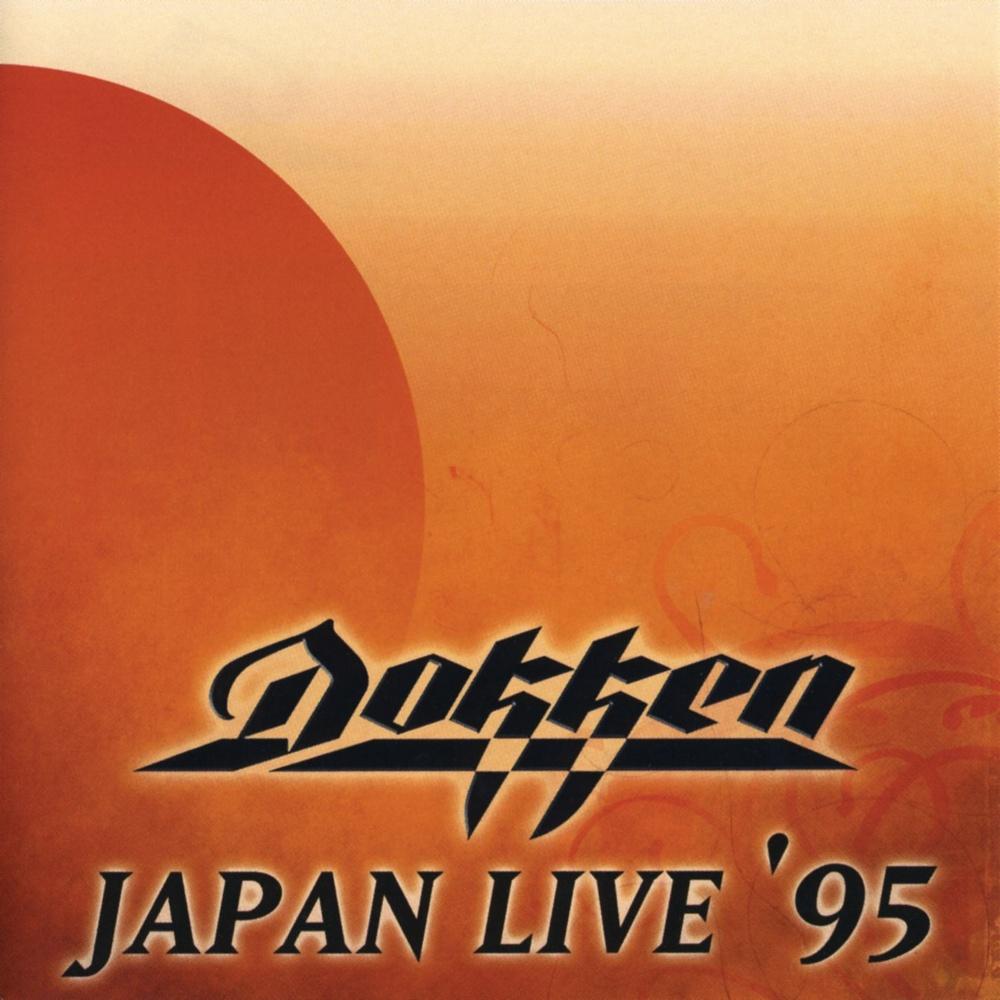 Dokken - Japan Live '95