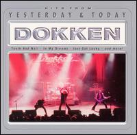 Dokken - Yesterday and Today