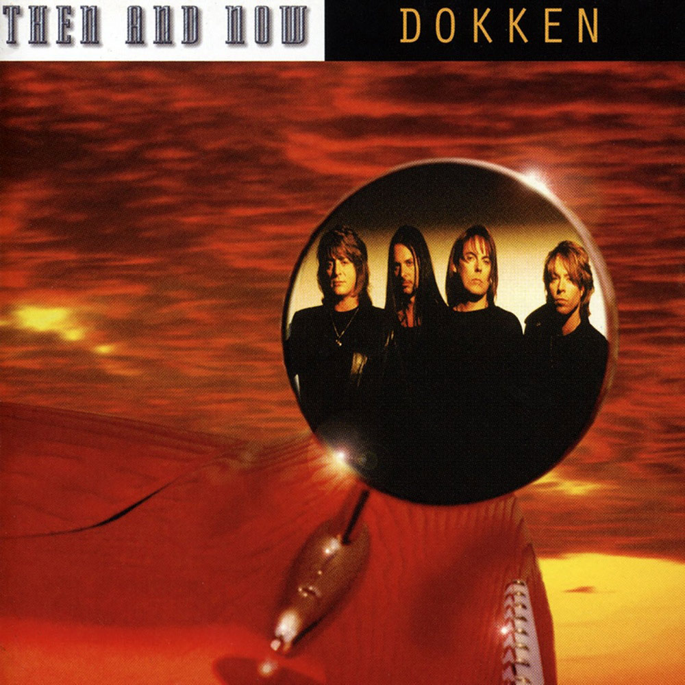 Dokken - Then & Now