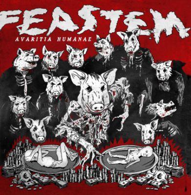 Feastem - Avaritia Humanae