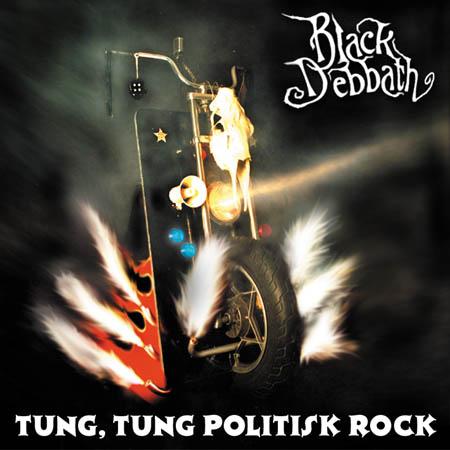 Black Debbath - Tung, tung politisk rock