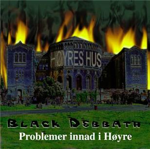 Black Debbath - Problemer innad i Høyre