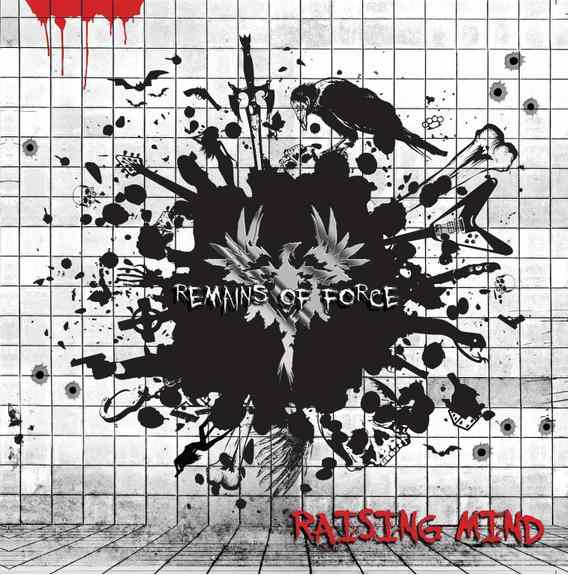 Remains of Force - Raising Mind