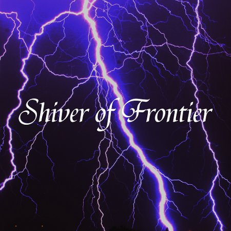 Shiver of Frontier - Hope of Eternity / Lost Tears