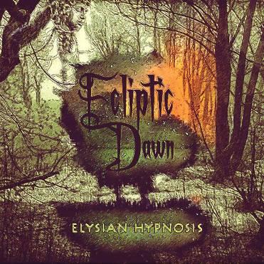 Ecliptic Dawn - Elysian Hypnosis