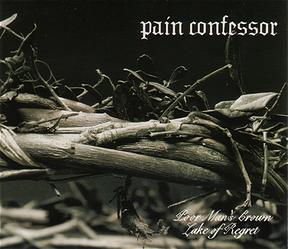 Pain Confessor - Poor Man's Crown